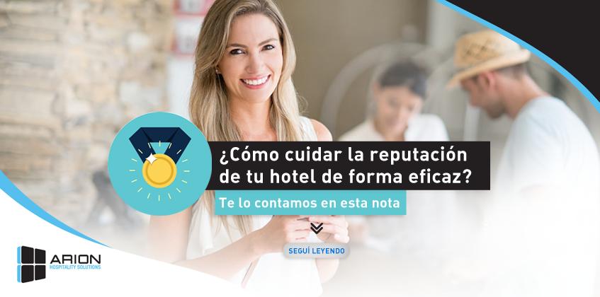 ¿Cómo mejorar la reputación de tu Hotel con Arion?
